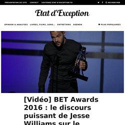 [Vidéo] BET Awards 2016 : le discours puissant de Jesse Williams sur le racisme