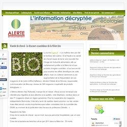 ALERTE ENVIRONNEMENT 14/02/13 Viande de cheval : Le discours scandaleux de la filière bio