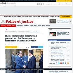Nice: comment le discours du pouvoir sur les liens avec le terrorisme islamiste a évolué