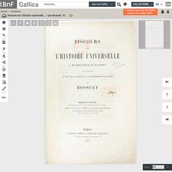 """BOSSUET : """"Discours sur l'histoire universelle"""""""