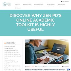 Discover Why Zen PD's Online Academic Toolkit is Highly Useful - ZenPD