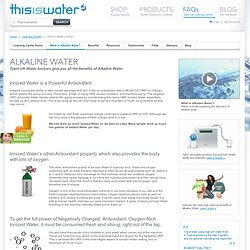 Discover Alkaline Water (Ionized Water)