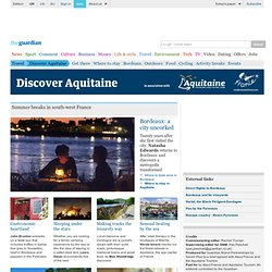 Summer breaks in south-west France | Discover Aquitaine