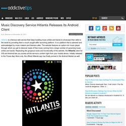 Discover New Music Artists & Bands On Android With Hitlantis