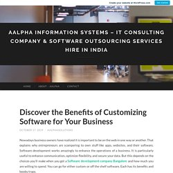 Discover the Benefits of Customizing Software for Your Business