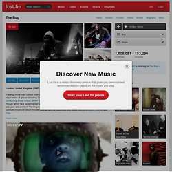 The Bug – Free listening, videos, concerts, stats, & pictures at Last.fm