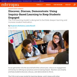 Discover, Discuss, Demonstrate: Using Inquiry-Based Learning to Keep Students Engaged