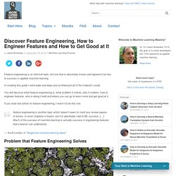 Discover Feature Engineering, How to Engineer Features and How to Get Good at It
