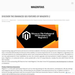 Discover The Enhanced SEO Features Of Magento 2 – magentous