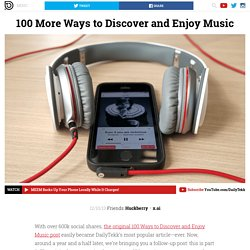 100 More Ways to Discover and Enjoy Music