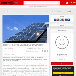 Discover the Best Equisolar Solar Company Article