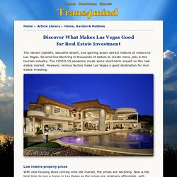 Discover What Makes Las Vegas Good For Real Estate Investment