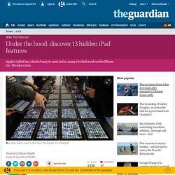 Under the hood: discover 13 hidden iPad features