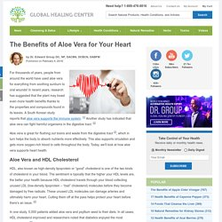 Discover The Health Benefits of Aloe Vera for Your Heart