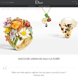 Discover Jardin de Milly-la-Forêt / Jardin de Milly-la-Forêt / Jewellery collections / Jewellery