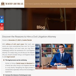 Discover the Reasons to Hire a Civil Litigation Attorney