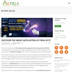 Discover the Magic with Axtria at PMSA 2017!