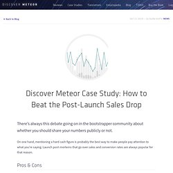 Discover Meteor Case Study: How to Beat the Post-Launch Sales Drop - Discover Meteor