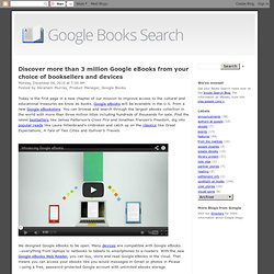 Discover more than 3 million Google eBooks from your choice of booksellers and devices