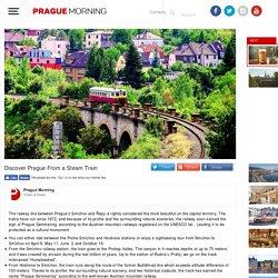 Discover Prague From a Steam Train