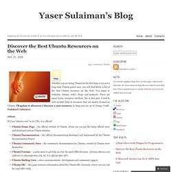 Discover the Best Ubuntu Resources on the Web « Yaser Sulaiman's