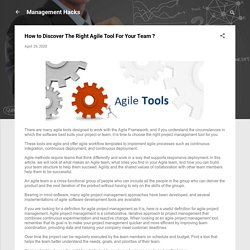 How to Discover The Right Agile Tool For Your Team ?