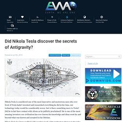 Did Nikola Tesla discover the secrets of Antigravity?