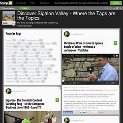 Discover Sigalon Valley - Where the Tags are the Topics