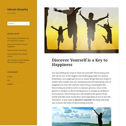 Discover Yourself is a Key to Happiness