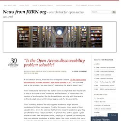 """Is the Open Access discoverability problem solvable?"