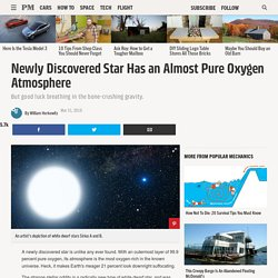Newly Discovered Star Has an Almost Pure Oxygen Atmosphere