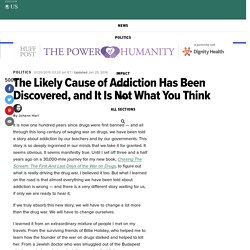 The Likely Cause of Addiction