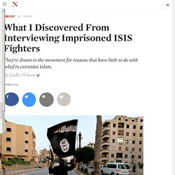 What I Discovered From Interviewing Imprisoned ISIS Fighters