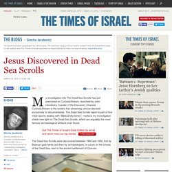 Jesus Discovered in Dead Sea Scrolls