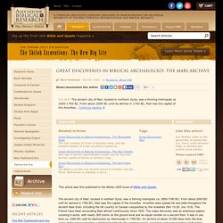 Great Discoveries in Biblical Archaeology: The Mari Archive