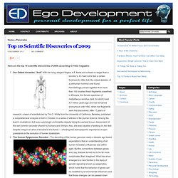 Top 10 Scientific Discoveries of 2009 | Personal development for