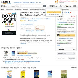 Don't Waste Your Talent : The 8 Critical Steps to Discovering What You Do Best: Don Hutcheson: 9781563526114: Amazon.com