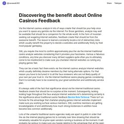 Discovering the benefit about Online Casinos Feedback