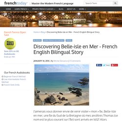 Discovering Belle-isle en Mer - French English Bilingual Story - Learn French