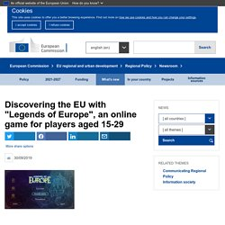 """Discovering the EU with """"Legends of Europe"""", an online game for players aged 15-29 - Regional Policy"""