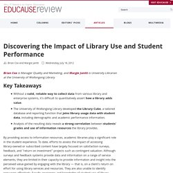 Discovering the Impact of Library Use and Student Performance