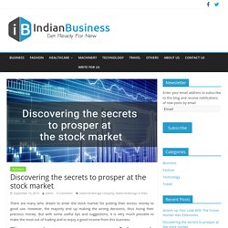Discovering the Secrets to Prosper at the Stock Market