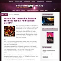 What Is The Connection Between The Food You Eat And Spiritual Growth