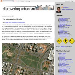 Discovering Urbanism: The walking paths of Brasilia