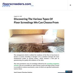 Discovering The Various Types Of Floor Screedings We Can Choose From