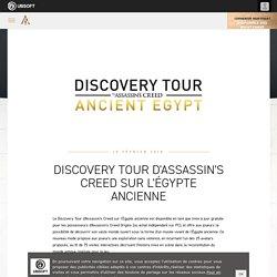 Discovery Tour d'Assassin's Creed sur l'Égypte ancienne