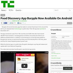 Food Discovery App Burpple Now Available On Android