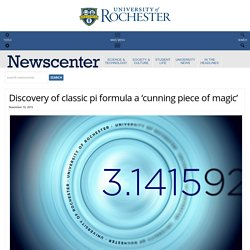 Discovery of classic pi formula a 'cunning piece of magic' : NewsCenter