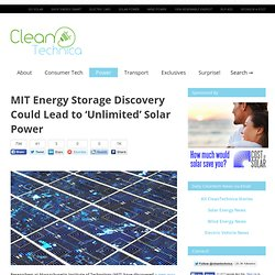 MIT Energy Storage Discovery Could Lead to 'Unlimited' Solar Power