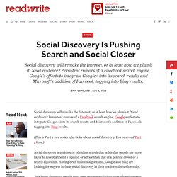 Social Discovery Is Pushing Search and Social Closer